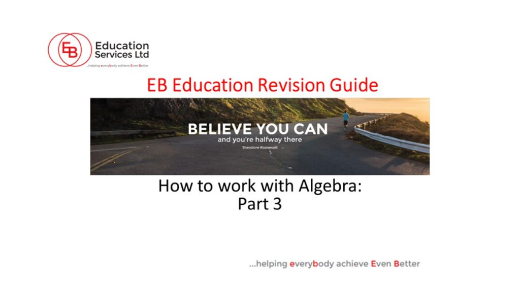 How to Work with Algebra Part 3