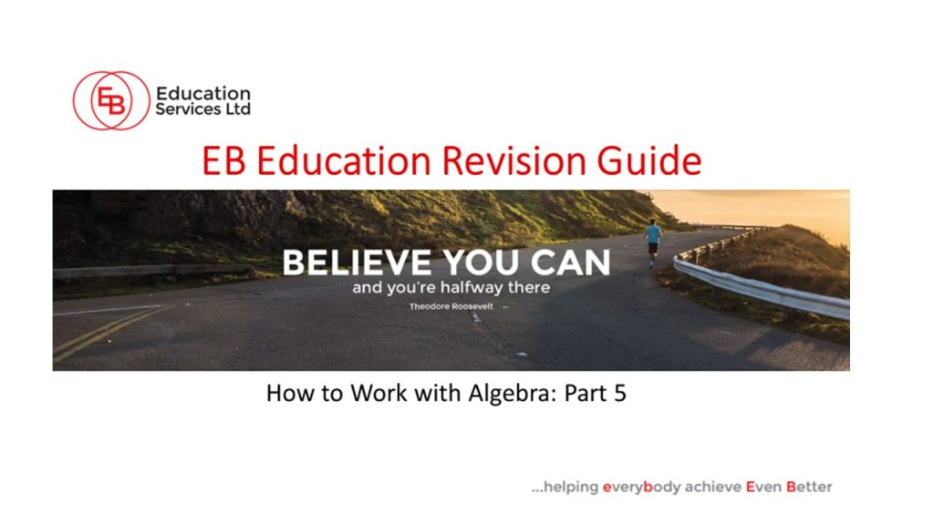 HOw to work with Algebra Part 5
